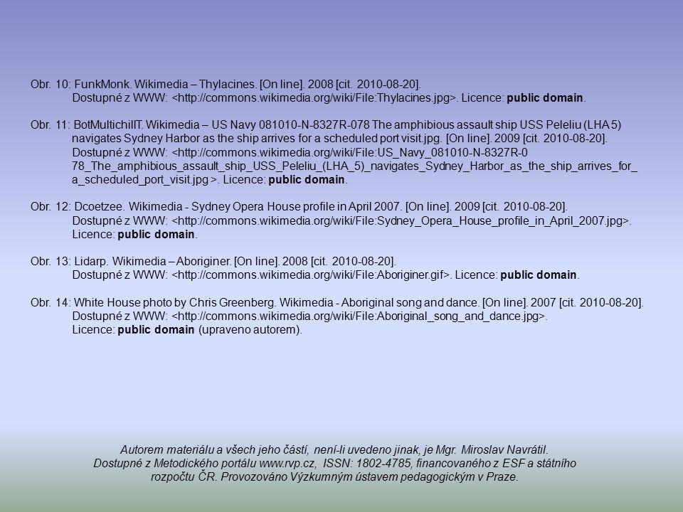 Obr. 10: FunkMonk. Wikimedia – Thylacines. [On line]. 2008 [cit